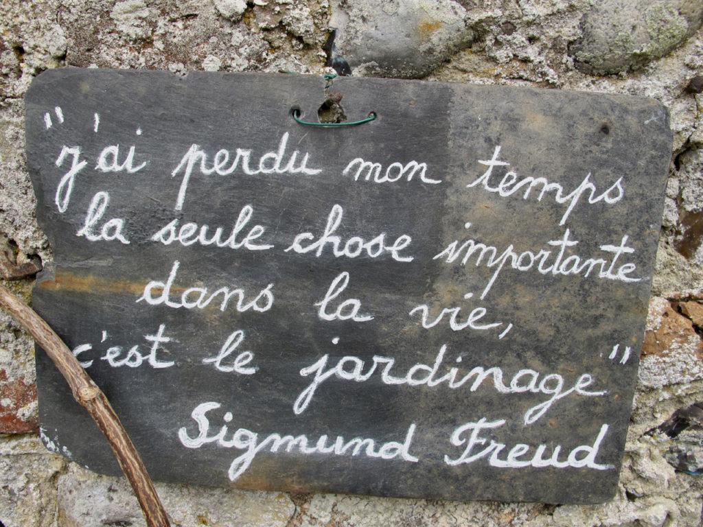 Panneau La seule chose importante dans la vie c'est le jardinage - Herbarium Saint-Valery-sur-Somme